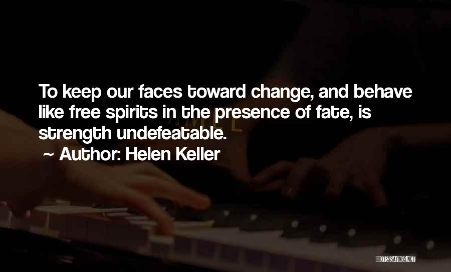 I Am Undefeatable Quotes By Helen Keller