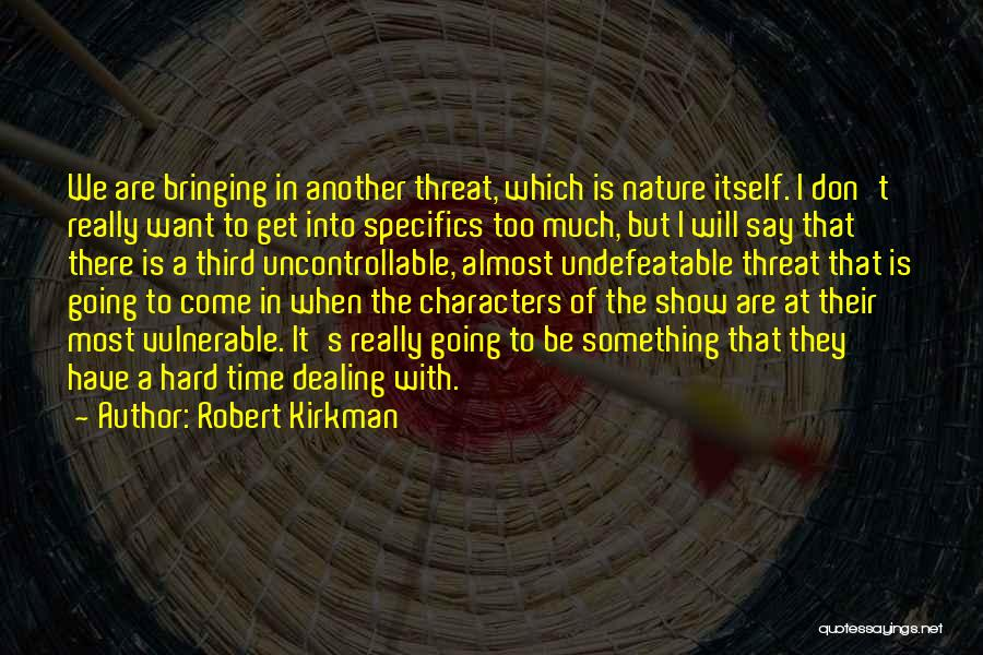 I Am Undefeatable Quotes By Robert Kirkman