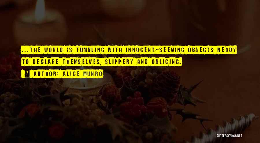 I Am Very Innocent Quotes By Alice Munro