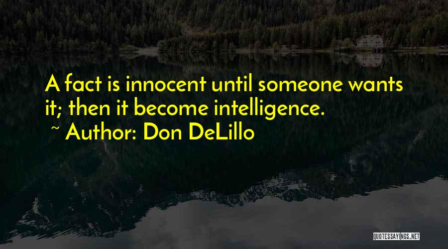 I Am Very Innocent Quotes By Don DeLillo