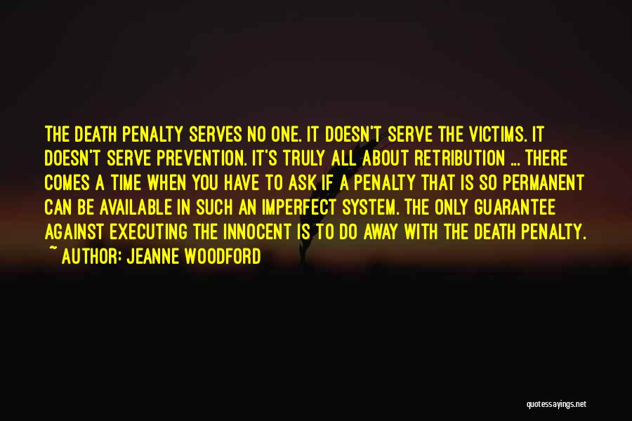 I Am Very Innocent Quotes By Jeanne Woodford