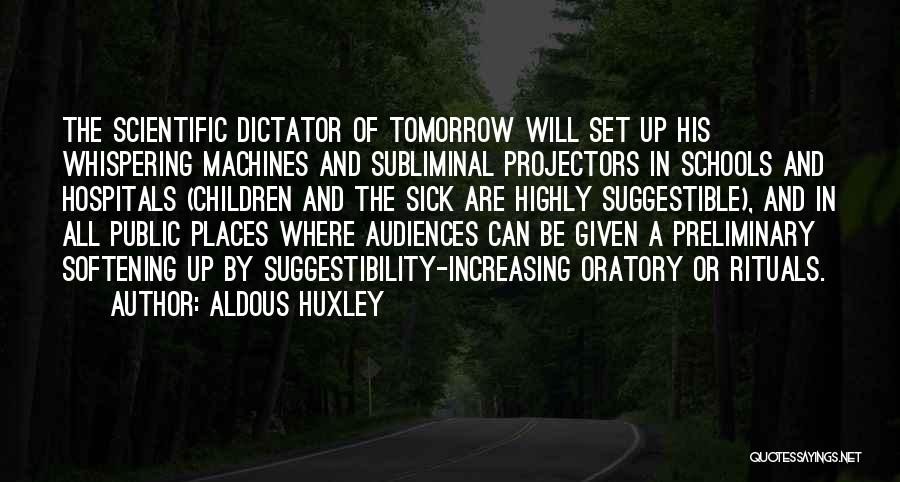 I Am Very Sick Quotes By Aldous Huxley
