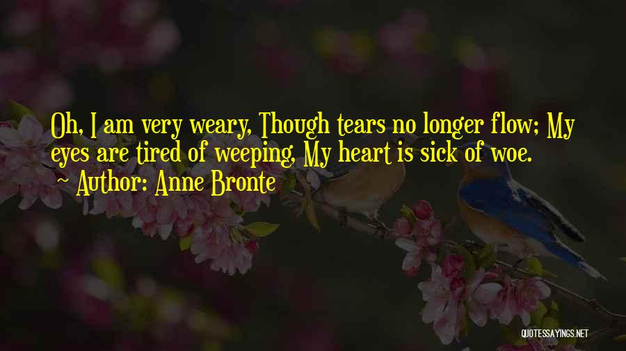 I Am Very Sick Quotes By Anne Bronte