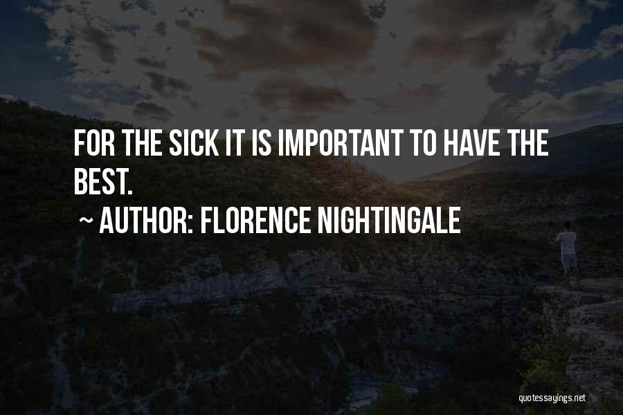 I Am Very Sick Quotes By Florence Nightingale