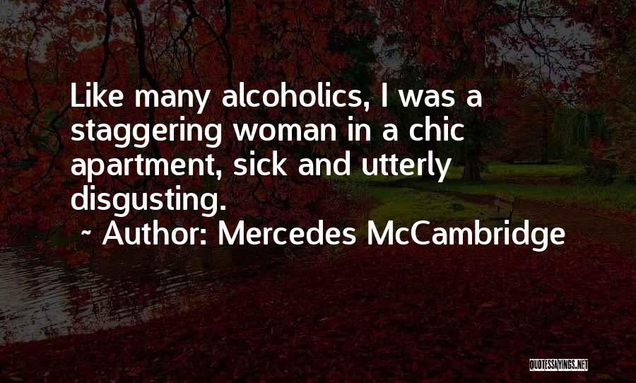 I Am Very Sick Quotes By Mercedes McCambridge