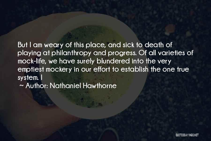 I Am Very Sick Quotes By Nathaniel Hawthorne