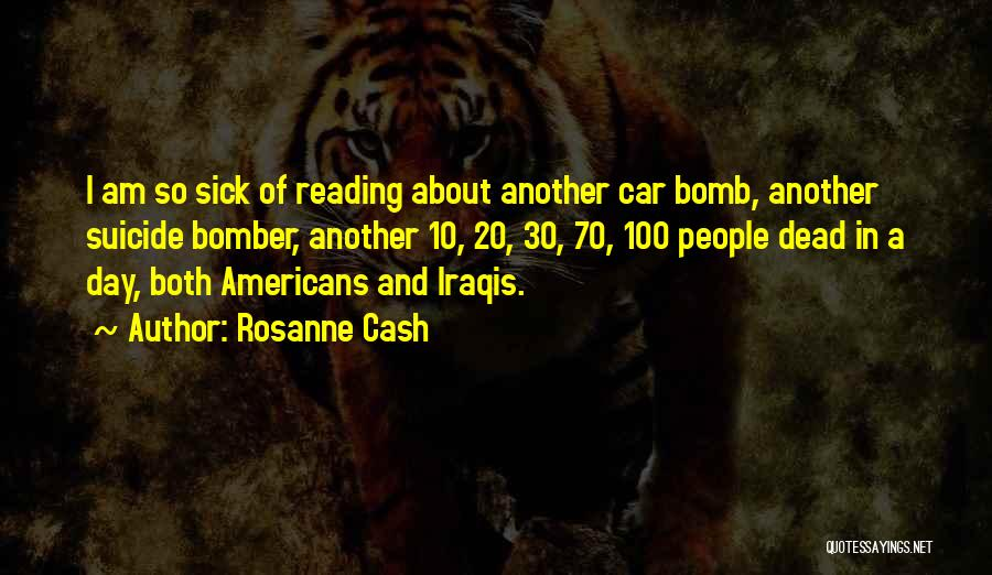 I Am Very Sick Quotes By Rosanne Cash