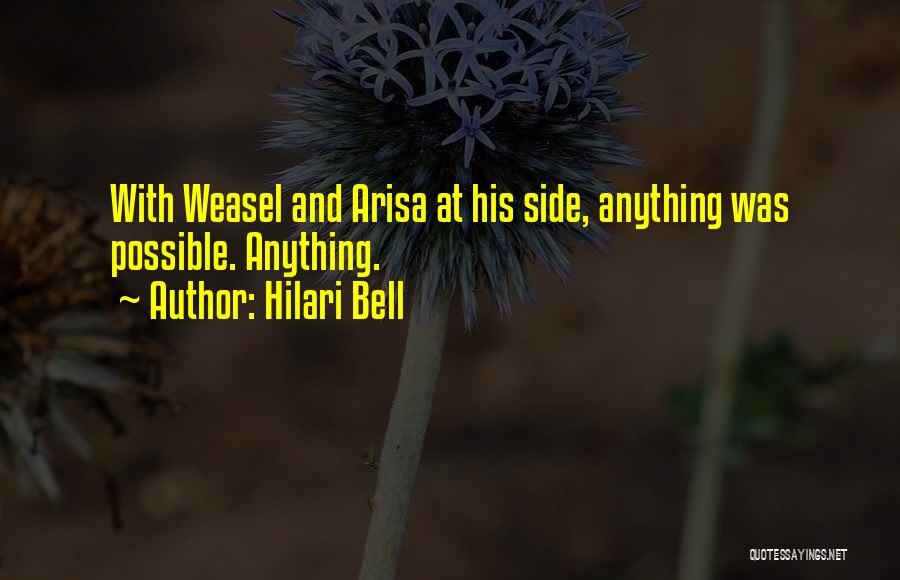 I Am Weasel Quotes By Hilari Bell
