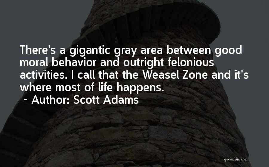 I Am Weasel Quotes By Scott Adams