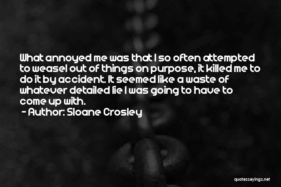I Am Weasel Quotes By Sloane Crosley