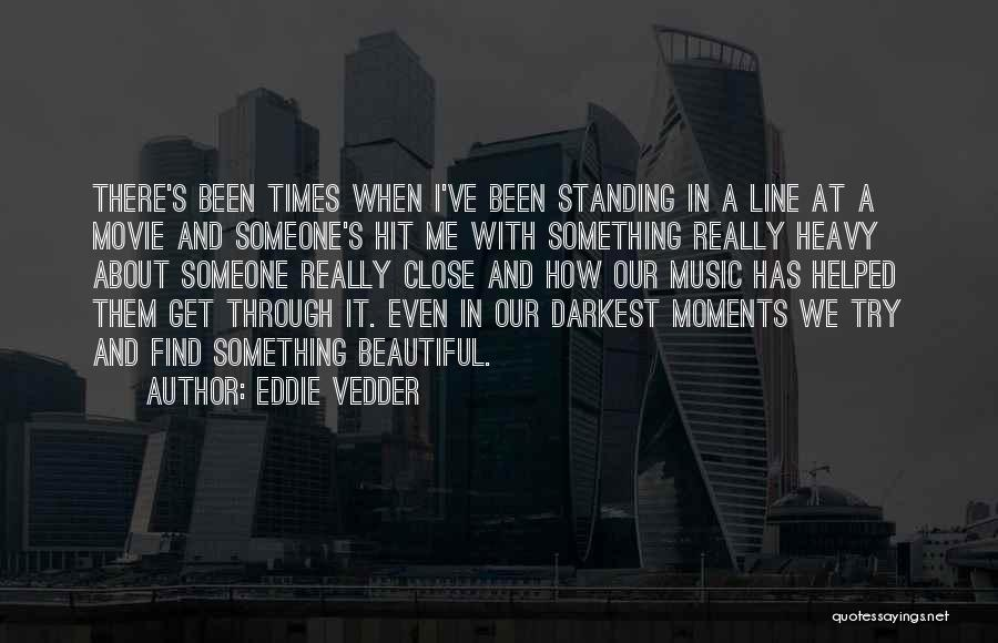 I And We Quotes By Eddie Vedder