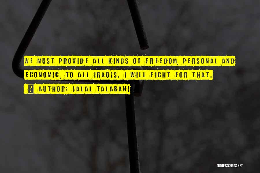 I And We Quotes By Jalal Talabani
