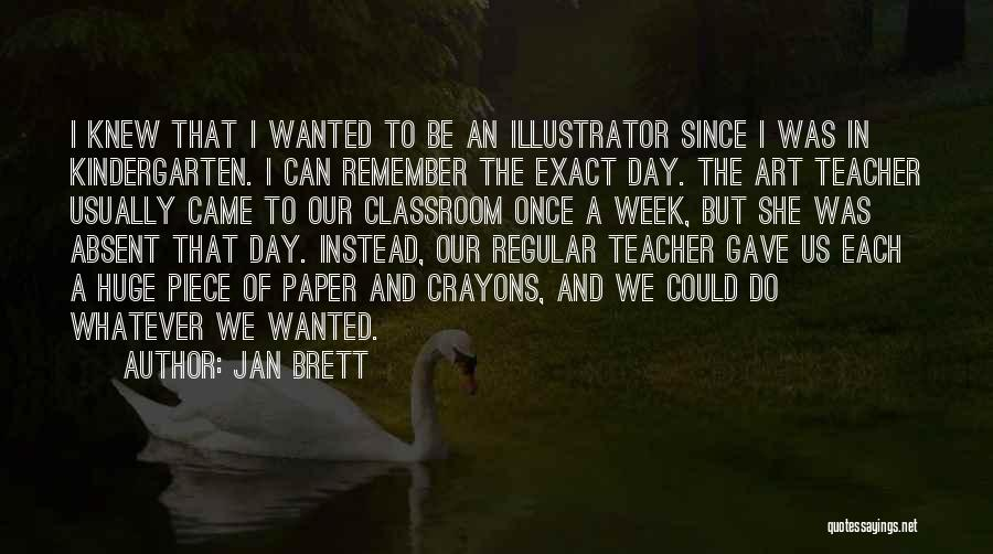 I And We Quotes By Jan Brett