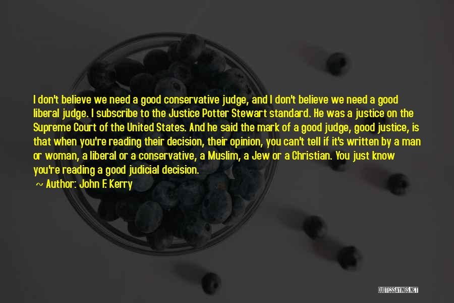 I And We Quotes By John F. Kerry