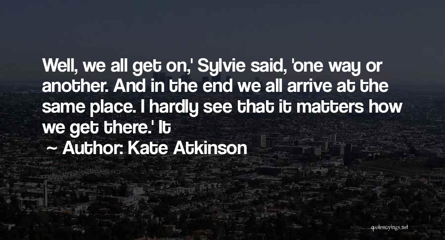 I And We Quotes By Kate Atkinson