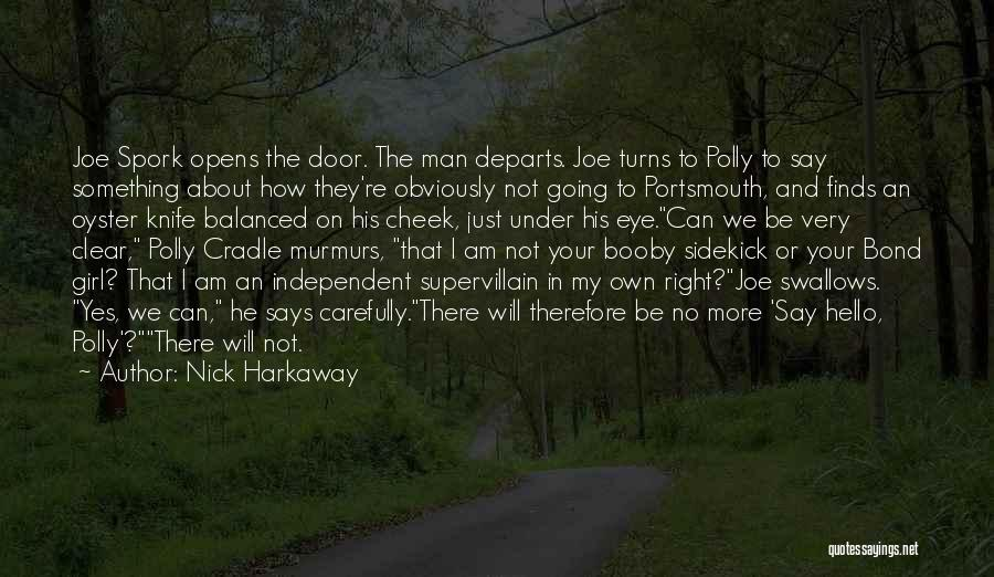 I And We Quotes By Nick Harkaway