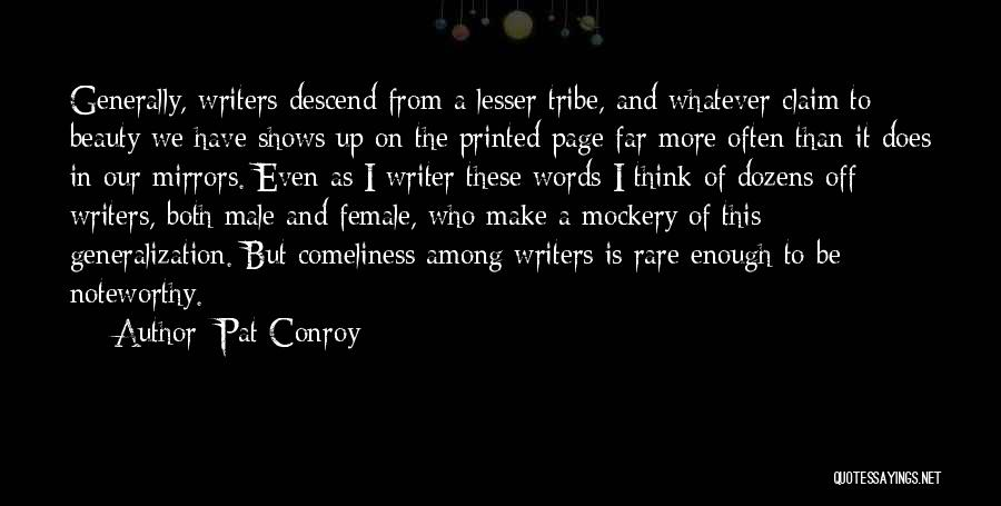 I And We Quotes By Pat Conroy