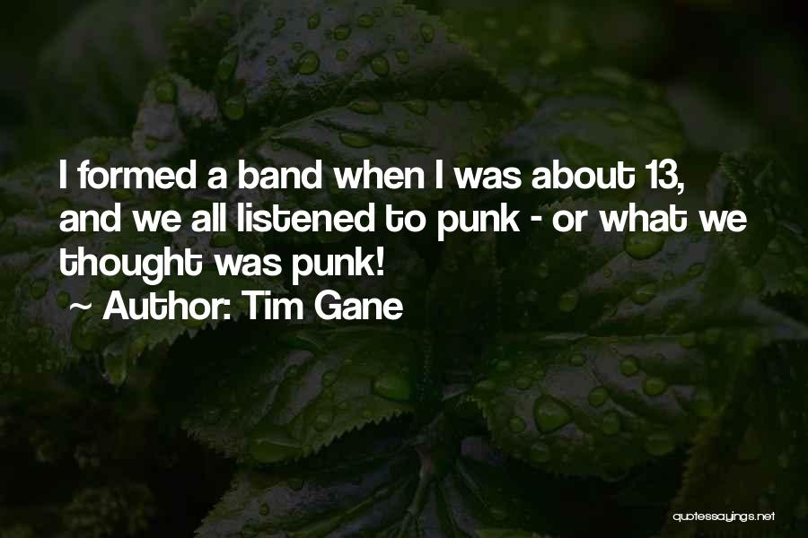 I And We Quotes By Tim Gane