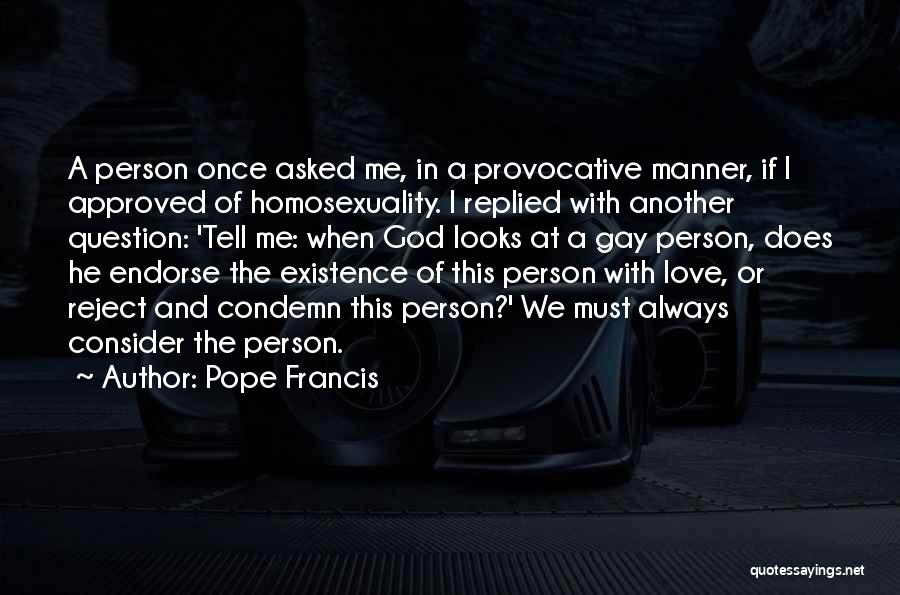I Asked God Love Quotes By Pope Francis