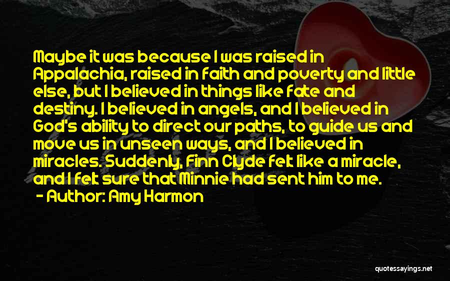 I Believed Him Quotes By Amy Harmon