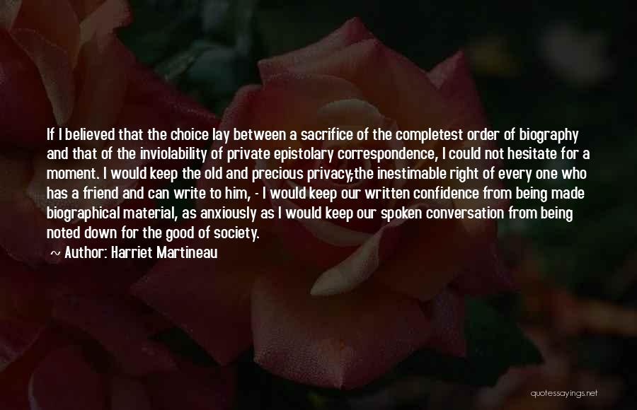 I Believed Him Quotes By Harriet Martineau