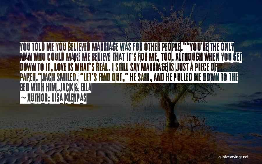 I Believed Him Quotes By Lisa Kleypas