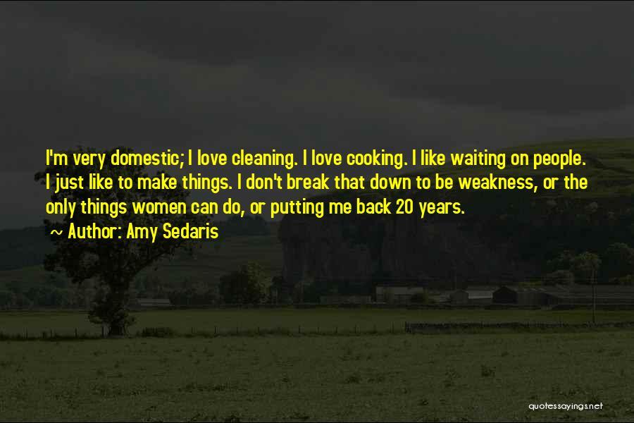 I Break Down Quotes By Amy Sedaris