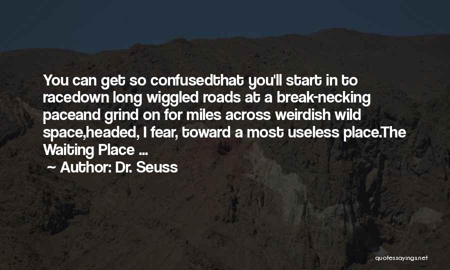I Break Down Quotes By Dr. Seuss