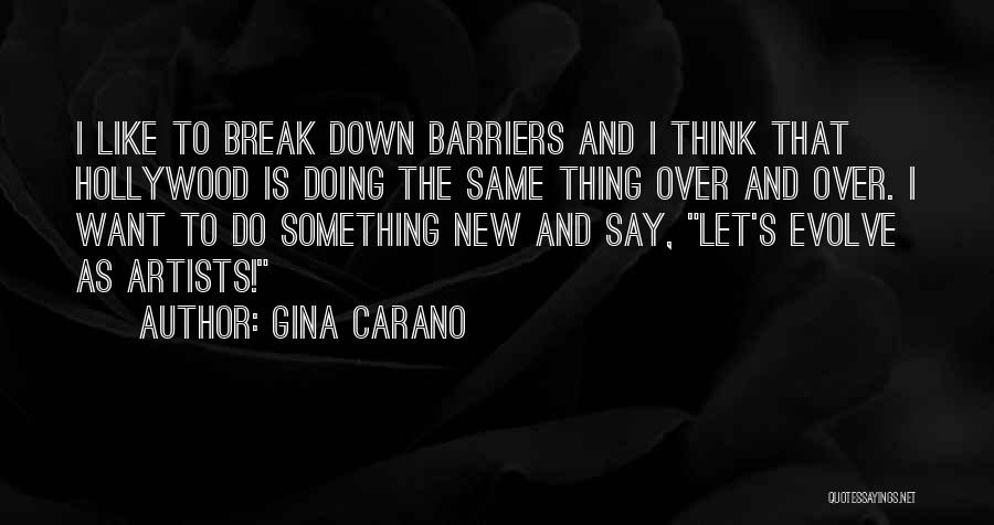 I Break Down Quotes By Gina Carano