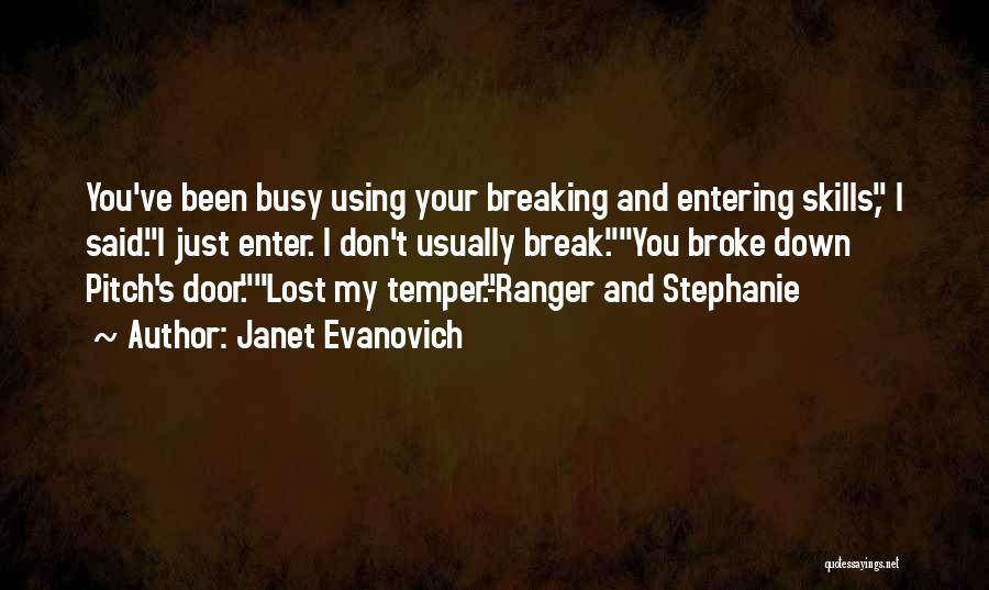I Break Down Quotes By Janet Evanovich