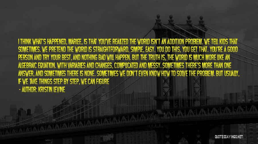 I Break Down Quotes By Kristin Levine