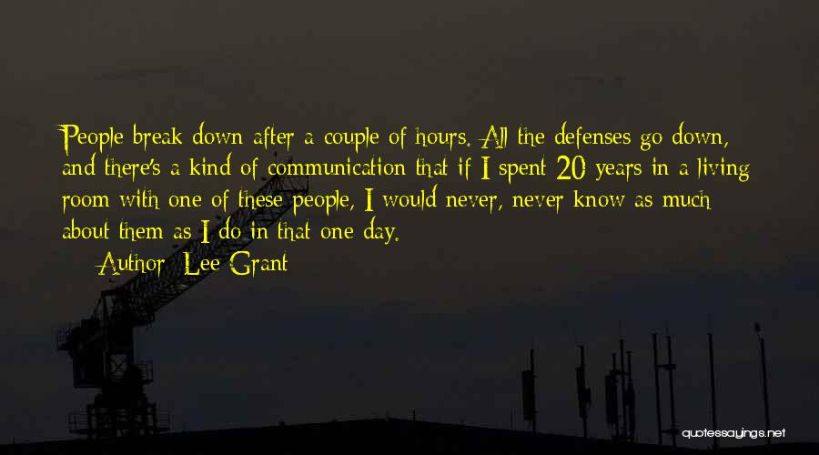 I Break Down Quotes By Lee Grant