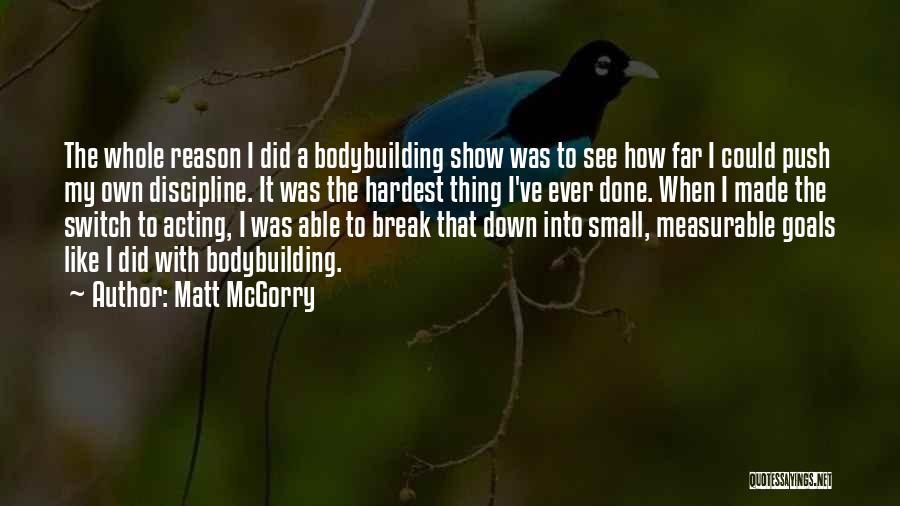 I Break Down Quotes By Matt McGorry