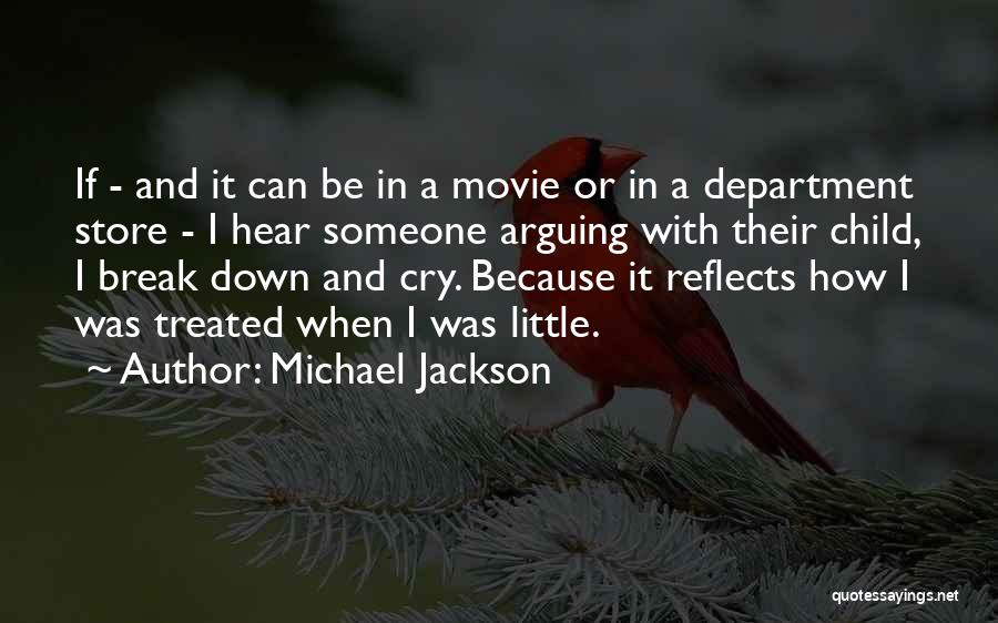 I Break Down Quotes By Michael Jackson