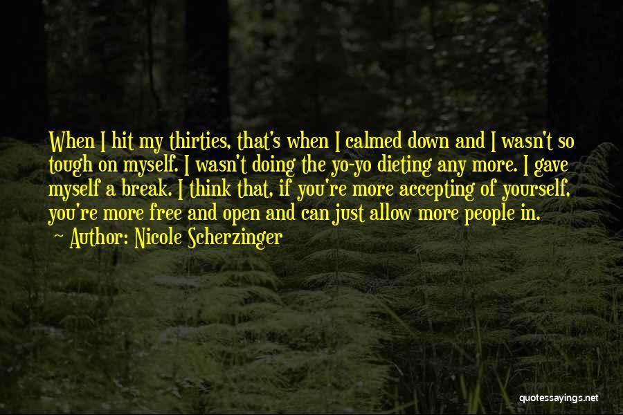 I Break Down Quotes By Nicole Scherzinger