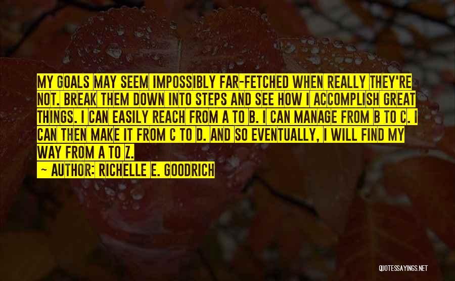 I Break Down Quotes By Richelle E. Goodrich