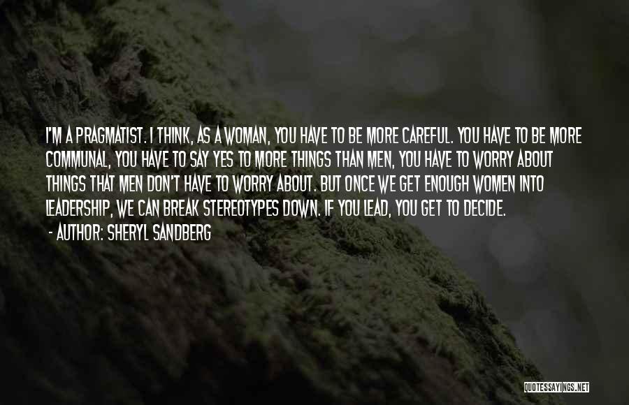 I Break Down Quotes By Sheryl Sandberg