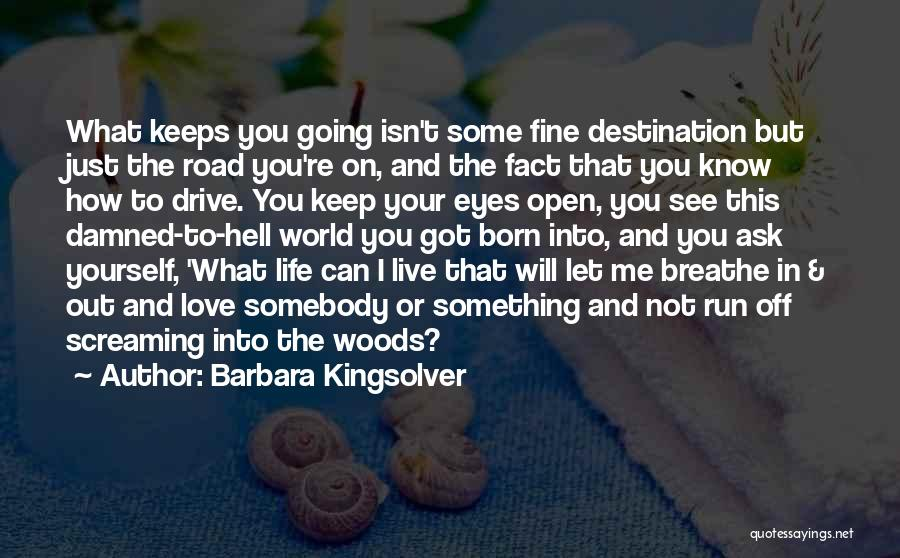 I Breathe Your Love Quotes By Barbara Kingsolver