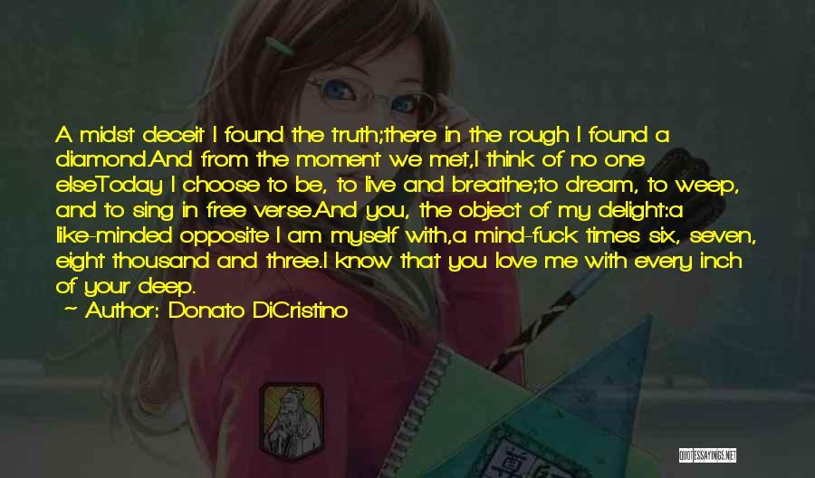 I Breathe Your Love Quotes By Donato DiCristino