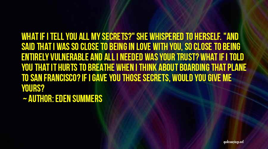 I Breathe Your Love Quotes By Eden Summers