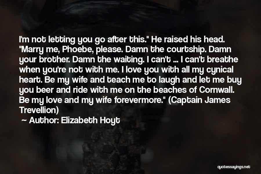 I Breathe Your Love Quotes By Elizabeth Hoyt