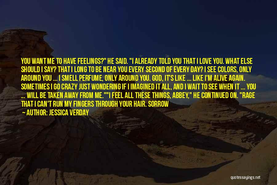 I Breathe Your Love Quotes By Jessica Verday