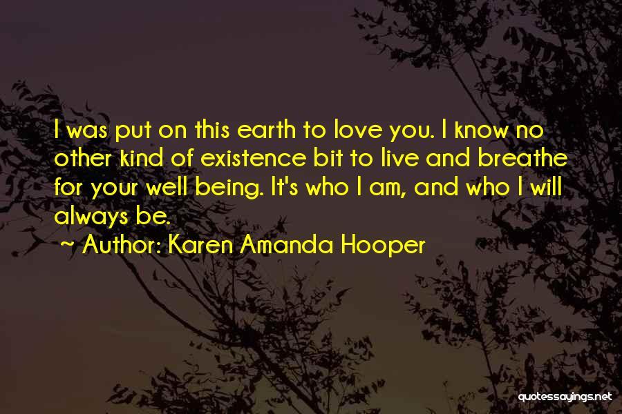 I Breathe Your Love Quotes By Karen Amanda Hooper