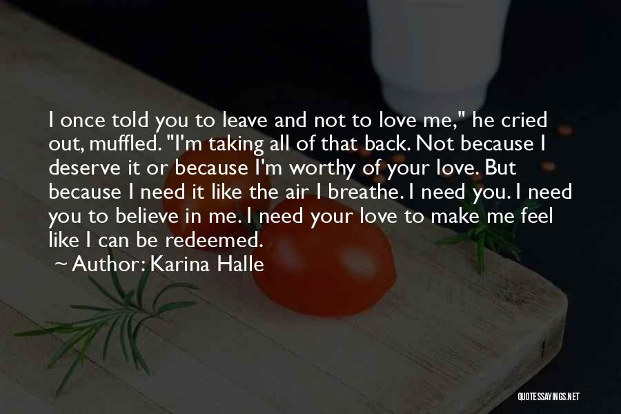 I Breathe Your Love Quotes By Karina Halle