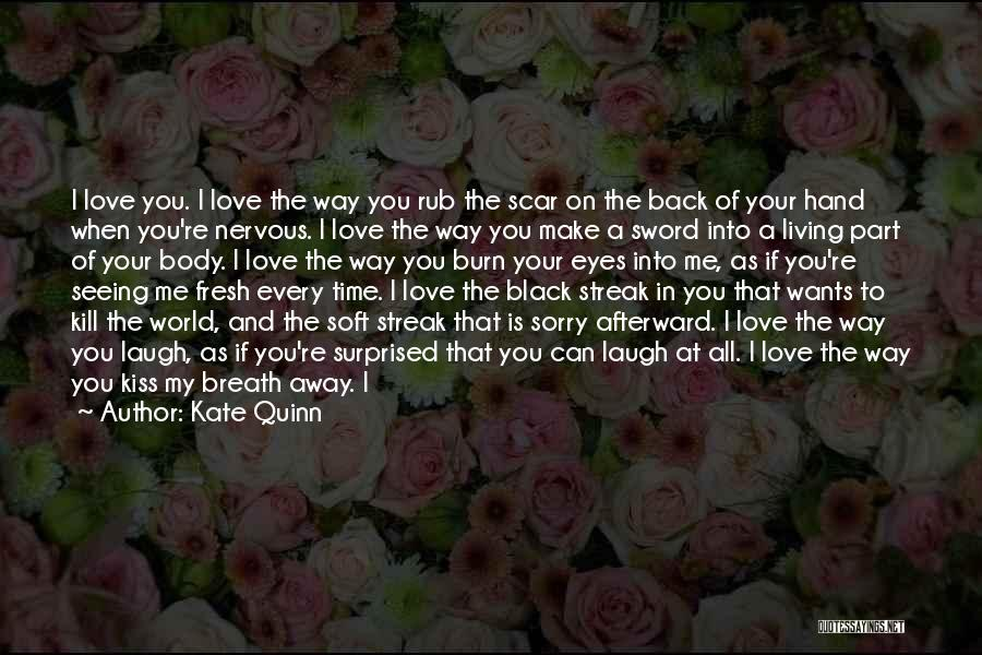 I Breathe Your Love Quotes By Kate Quinn