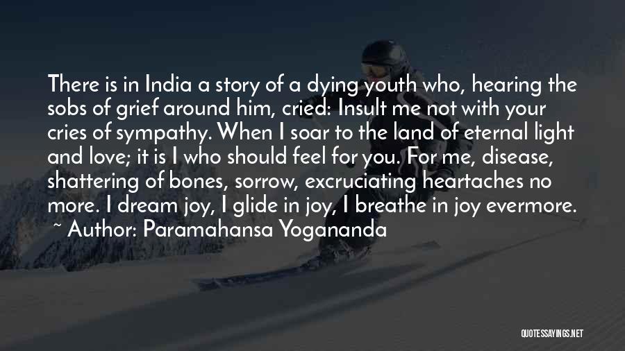I Breathe Your Love Quotes By Paramahansa Yogananda