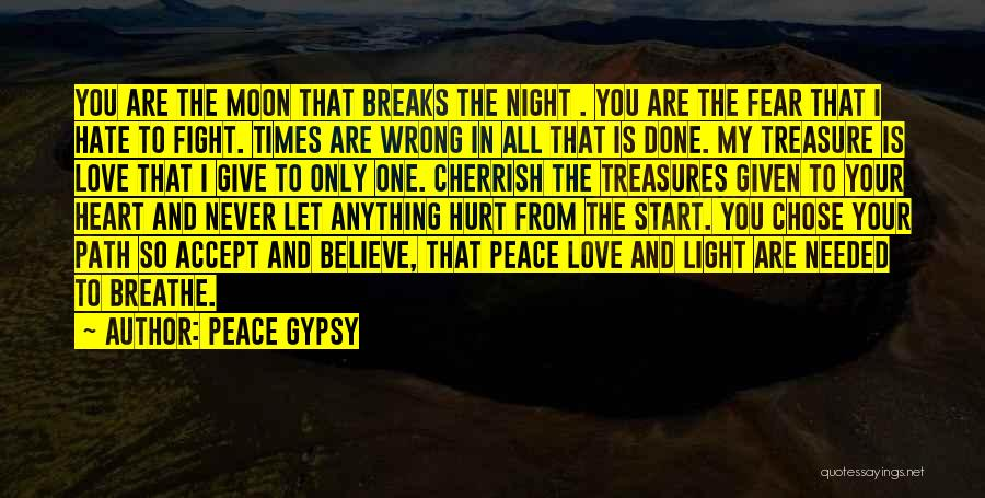 I Breathe Your Love Quotes By Peace Gypsy
