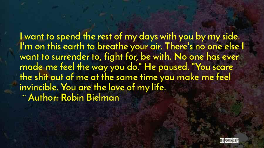 I Breathe Your Love Quotes By Robin Bielman