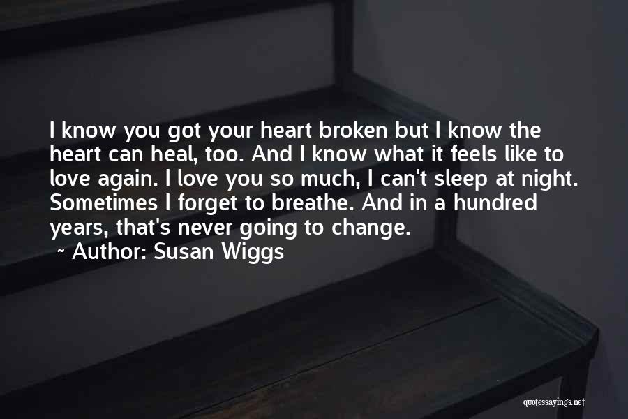 I Breathe Your Love Quotes By Susan Wiggs