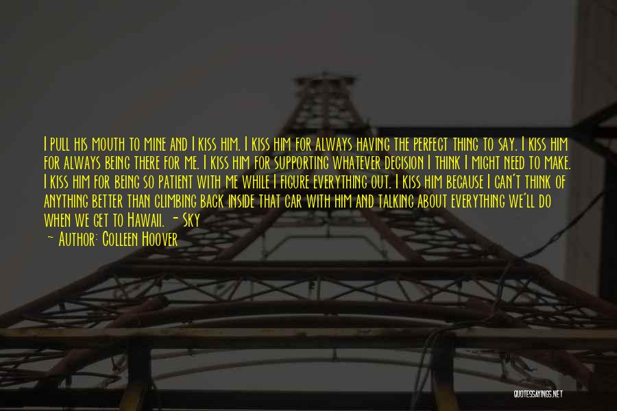 I Can Always Do Better Quotes By Colleen Hoover